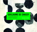 Guillaume De Chassy « Faraway So Close »