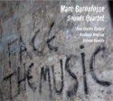 "Marc Buronfosse ""Sounds Quartet"""