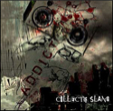 Collectif Slang « Addict »
