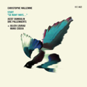 Christophe Wallemme Trio Start – « So many ways… »